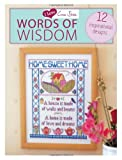 I Love Cross Stitch Words of Wisdom: 12 Inspirational Designs