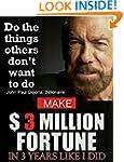 Make $3 Million In 3 Years like I Did...