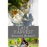 Late Harvest ~ Suzanne Barrett