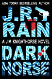 Dark Horse (Jim Knighthorse Book 1)