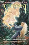 Neil Gaiman and Charles Vess' Stardust: Being a Romance Within the Realms of Faerie