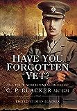 John Blacker Have You Forgotten Yet