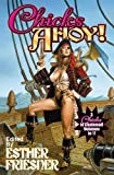 Chicks Ahoy (Chicks in Chainmail)