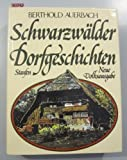 Schwarzwälder Dorfgeschichten. Neue Volksausgabe.
