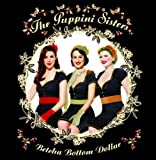 The Puppini Sisters Betcha' Bottom Dollar