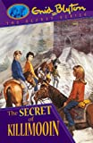 Enid Blyton The Secret of Killimooin (Secret Series)
