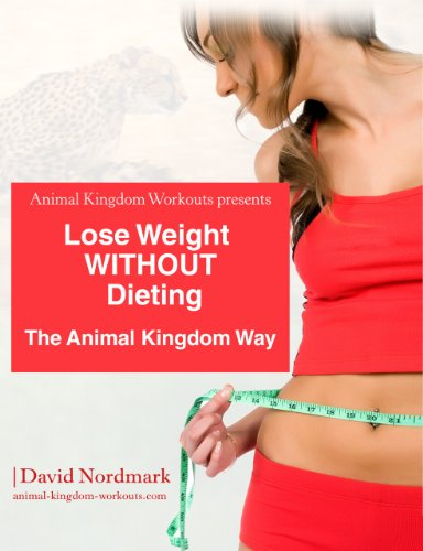 Lose Weight WITHOUT Dieting (Animal Kingdom Workouts)