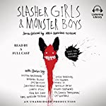 Slasher Girls & Monster Boys | April Genevieve Tucholke