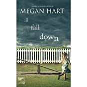 All Fall Down | [Megan Hart]