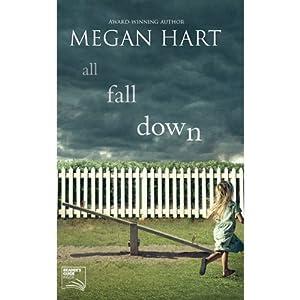All Fall Down | [Megan Hart]
