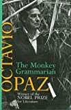 The Monkey Grammarian (1559701358) by Paz, Octavio