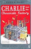Roald Dahl Charlie and the Chocolate Factory (Puffin Modern Classics)