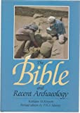 img - for The Bible and Recent Archaeology (revised edition) book / textbook / text book