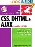 CSS, DHTML, and Ajax: Visual QuickSta...
