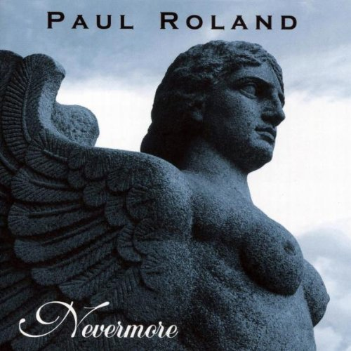 Nevermore by Roland, Paul (2010-03-02)