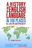 img - for A History of the English Language in 100 Places book / textbook / text book