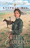 Sweet Carolina (Heroines of the Golden West #1) (0891079734) by Bly, Stephen A.