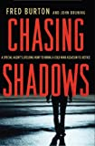 img - for Chasing Shadows: A Special Agent's Lifelong Hunt to Bring a Cold War Assassin to Justice book / textbook / text book