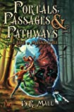 img - for Portals, Passages & Pathways: Book 1: In the Land of Magnanthia (Volume 1) book / textbook / text book