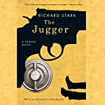 The Jugger (       UNABRIDGED) by Richard Stark Narrated by Stephen R. Thorne