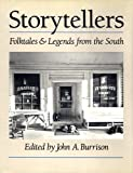 Storytellers: Folktales and Legends from the South