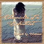 Chronicles of a Betrothed | A. G. Hobson