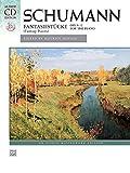 Schumann -- Fantasiestücke, Op. 12: Fantasy Pieces (Book & CD) (Alfred Masterwork Edition: Alfred's Masterwork Library) (0739077651) by Schumann, Robert