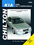 Chilton's Kia Optima 2001-10 Repair Manual (Chilton's Repair Manuals)