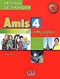 Amis et Compagnie: Livre de l'Eleve 4 (French Edition)