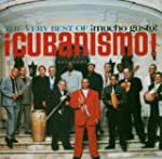 The Very Best of  Cubanismo - Mucho G...