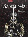 Les samourais, histoire illustree