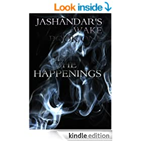 The Happenings (Jashandar's Wake Book 1)