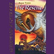 The Rescue: Guardians of Ga'Hoole, Book Three | Kathryn Lasky
