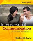Interpersonal Communication: Competence and Contexts (2nd Edition)