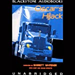 Oscar's Hijack | David Ice,Scott Leslie,Jonathan Lowe