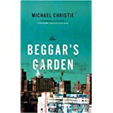 The Beggar&#39;s Gardenby Michael Christie