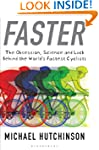 Faster: The Obsession, Science and Lu...
