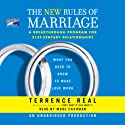The New Rules of Marriage: What You Need to Know to Make Love Work Audiobook by Terrence Real Narrated by Marc Cashman