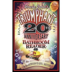 Amazon.com: Uncle John's Triumphant 20th Anniversary Bathroom ...