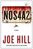 NOS4A2: A Novel by Joe Hill (April 30 2013)