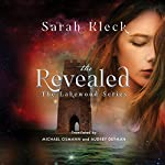 The Revealed: The Lakewood Series, Book 2 | Sarah Kleck,Michael Osmann - translator,Audrey Deyman - translator