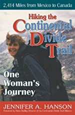 Montana & Idaho's Continental Divide Trail: The Official Guide (The Continental Divide Trail Series)