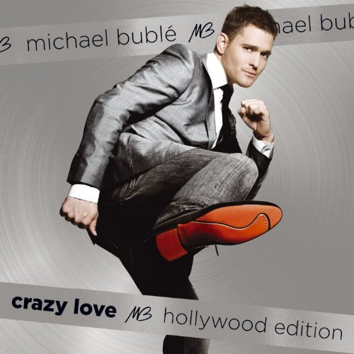 Michael Buble - Crazy Love (Hollywood Edition) - Zortam Music