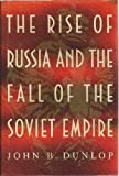 img - for The Rise of Russia and the Fall of the Soviet Empire book / textbook / text book