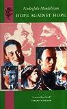img - for Hope Against Hope by Nadezhda Mandel'shtam (1989-08-07) book / textbook / text book