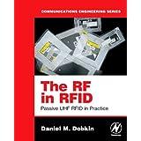 The RF in RFID: Passive UHF RFID in Practiceby Daniel M. Dobkin