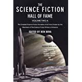 The Science Fiction Hall of Fame, Volume Two A: The Greatest Science Fiction Novellas of All Time Chosen by the Members of The Science Fiction Writers of Americaby Ben Bova