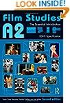 A2 Film Studies: The Essential Introd...
