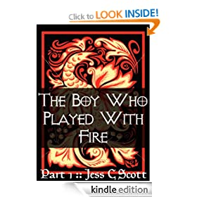The Boy Who Played with Fire (Part 1, Dragons, Urban Fantasy)