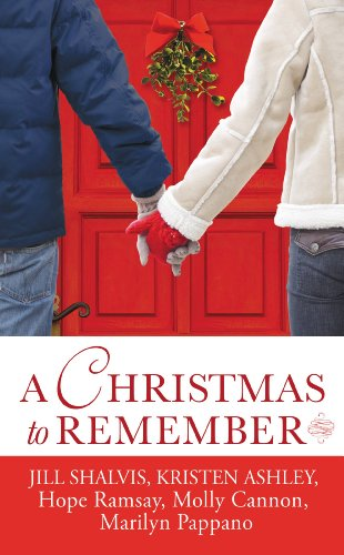 Jill Shalvis, Kristen Ashley, Marilyn Pappano, Molly Cannon  Hope Ramsay - A Christmas to Remember
